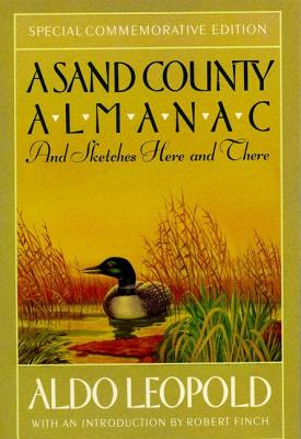 A Sand County Almanac and Sketches Here and There By Leopold, Aldo/ Schwartz, Charles W. (ILT)
